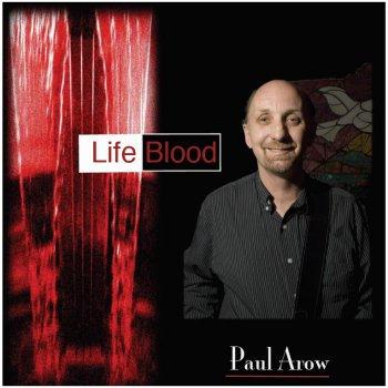 Life Blood - Album by Paul Arow