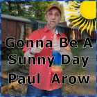Gonna Be A Sunny Day